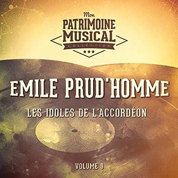 Les idoles de l'accordéon : Emile Prud'homme, Vol. 9