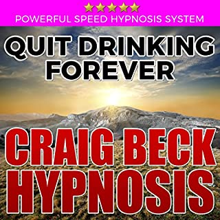Quit Drinking Forever     Craig Beck Hypnosis              By:                                                                                                                                 Craig Beck                               Narrated by:                                                                                                                                 Craig Beck                      Length: 44 mins     18 ratings     Overall 4.6
