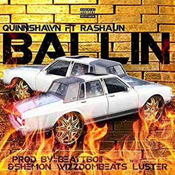 Ballin (feat. Rashaun)
