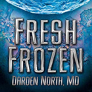 Fresh Frozen                   By:                                                                                                                                 Darden North                               Narrated by:                                                                                                                                 Flora Plumb                      Length: 9 hrs and 54 mins     12 ratings     Overall 4.3