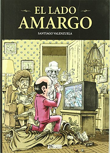 Lado Amargo (SILLÓN OREJERO) de SANTIAGO VALENZUELA (15 jun 2005) Tapa blanda