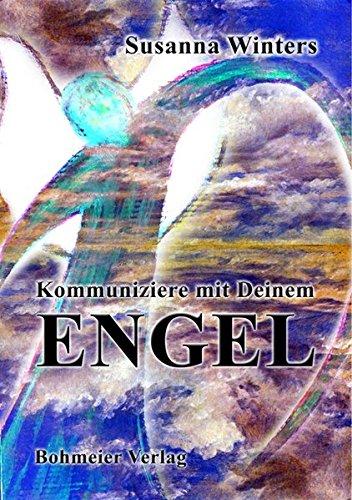 Kommuniziere mit Deinem Engel: Höre zu, wenn Engel reden