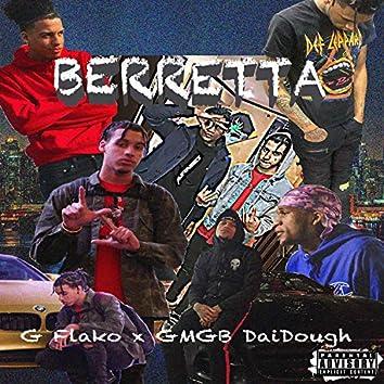 Berretta (feat. Gmgb DaiDough)