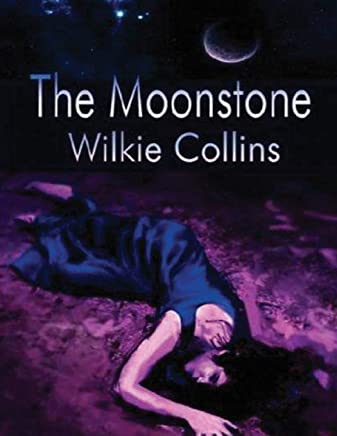 The Moonstone (Annotated)