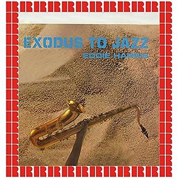 Exodus To Jazz (Hd Remastered Edition)