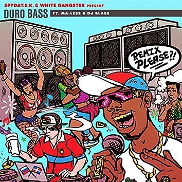 Duro Bass (feat. Ma-Less & DJ Blass) [Remixes]
