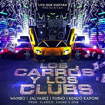 Los Carros Y Los Clubs (feat. J Alvarez, Kendo Kaponi, Pusho & Wambo)