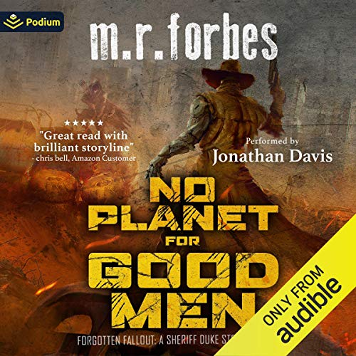No Planet for Good Men: A Sheriff Duke Story Audiobook By M.R. Forbes cover art