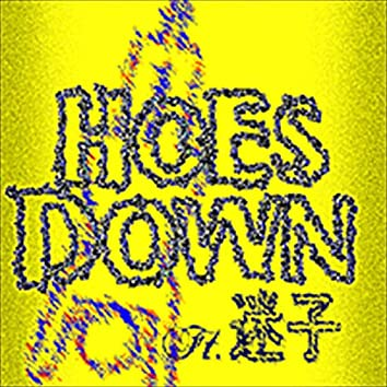 HOES DOWN (feat. Maigo)