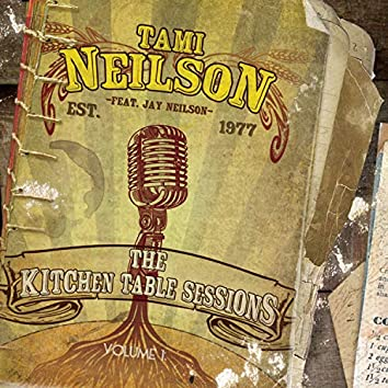 The Kitchen Table Sessions, Vol. 1 (feat. Jay Neilson)