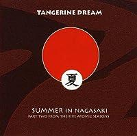 Summer in Nagasaki by Tangerine Dream (2010-08-10)