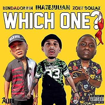 Which One? (feat. Zoey Dollaz & BenDaDonnn)