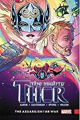 Mighty Thor Vol. 3: The Asgard/Shi'ar War ハードカバー
