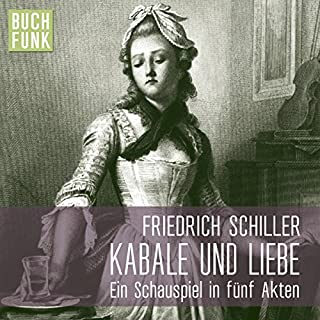 Kabale und Liebe                   By:                                                                                                                                 Friedrich Schiller                               Narrated by:                                                                                                                                 Andreas Keller,                                                                                        Till Wonka,                                                                                        Torben Kessler                      Length: 1 hr and 33 mins     Not rated yet     Overall 0.0