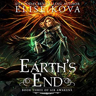Earth's End     Air Awakens Series, Book 3              By:                                                                                                                                 Elise Kova                               Narrated by:                                                                                                                                 Devan McGaughey                      Length: 9 hrs and 45 mins     31 ratings     Overall 4.4