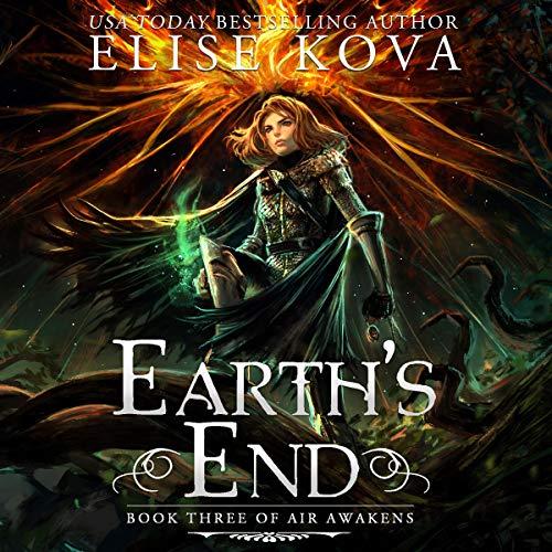 Earth's End: Air Awakens Series, Book 3