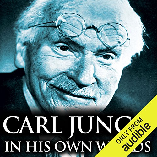 Carl Jung in His Own Words audiobook cover art