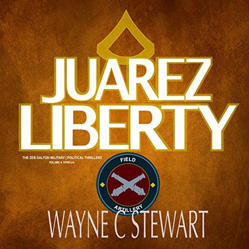 Juarez Liberty audiobook cover art