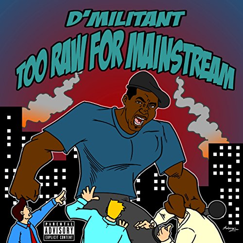 Too Raw for Mainstream audiobook cover art