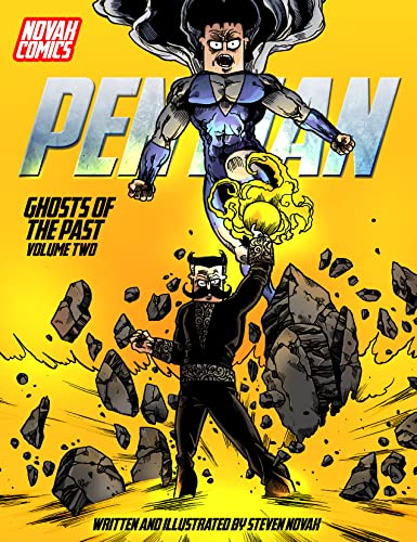 Pen Man Vol. 2: Ghosts Of The Past (English Edition)