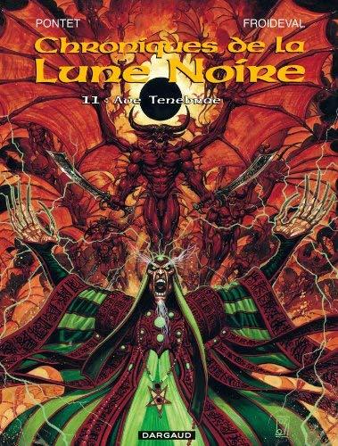 Chroniques de la lune noire, tome 11 : Ave Tenebrae de Froideval (25 octobre 2003) Album