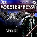 Wiedergeburt: Leonard Leech - Der Monsterfresser 1