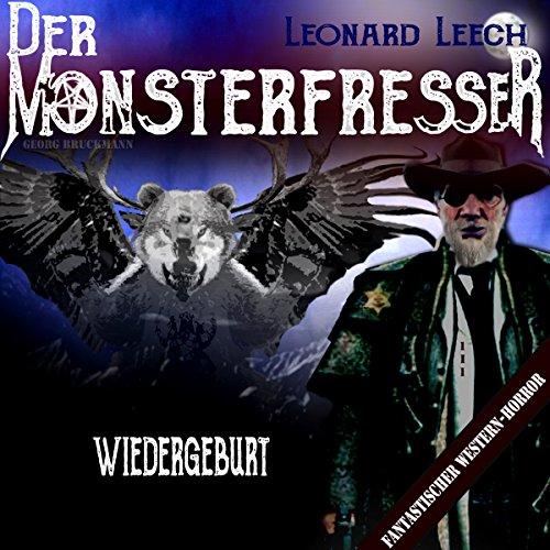 Wiedergeburt (Leonard Leech - Der Monsterfresser 1) Titelbild