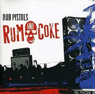 dub pistols rum & coke