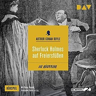 Sherlock Holmes auf Freiersfüßen (Die Rückkehr des Sherlock Holmes - Hörspiel 7) Titelbild