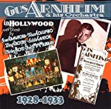"album cover: ""Gus Arnheim and His Orchestra in Hollywood, 1928-1933"""