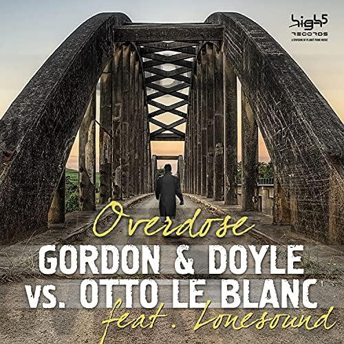 Gordon & Doyle & Otto Le Blanc feat. Lonesound