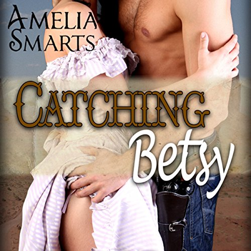 Catching Betsy audiobook cover art