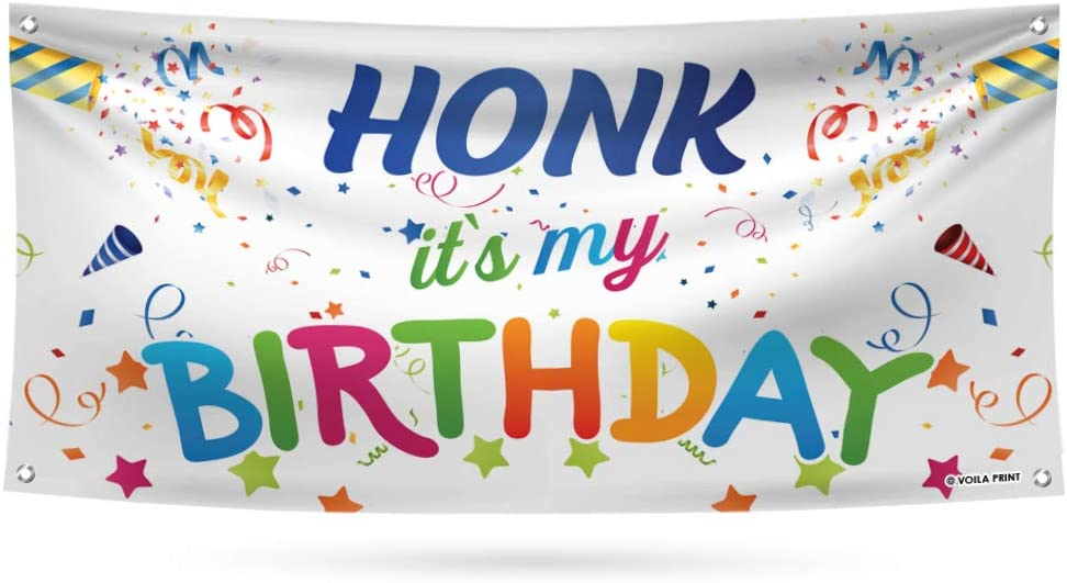 Honk It's Super sale period limited My Birthday Banner Sign - oz Brand new Heavy Duty Waterproof 13