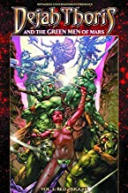 Dejah Thoris and the Green Men of Mars Volume 3: Red Trigger