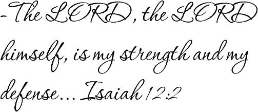 Tapestry Of Truth - Isaiah 12:2 - TOT8236 - Wall and home scripture, lettering, quotes, images, stickers, decals, art, and more! - –The LORD, the LORD himself, is my strength and my defense... Isa...