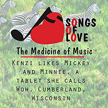 Kenzi Likes Mickey and Minnie, a Tablet She Calls Wow, Cumberland, Wisconsin
