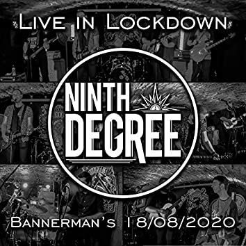 Live in Lockdown (Bannerman's 18/08/2020)