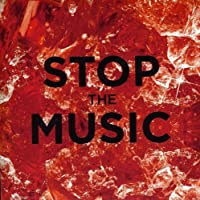 Stop the Music [7 inch Analog]