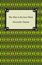 The Man in the Iron Mask [with Biographical Introduction]