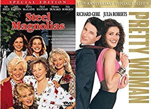 Sometimes, Laughter is a Matter of Life and Death- Steel Magnolias & Pretty Woman DVD Bundle Double Feature