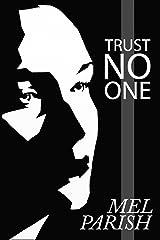 Trust No One: A Psychological Suspense Novel Kindle Edition
