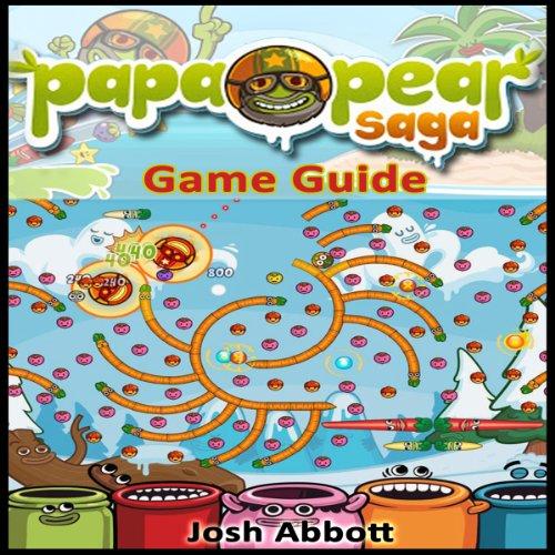 Papa Pear Saga Game Guide audiobook cover art