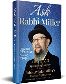 Ask Rabbi Miller: Close to 350 Question & Answers from Rabbi Avigdor Miller's Thursday Night Lecture