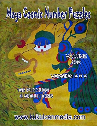 Maya Cosmic Number Puzzles: Volume 502 (English Edition)