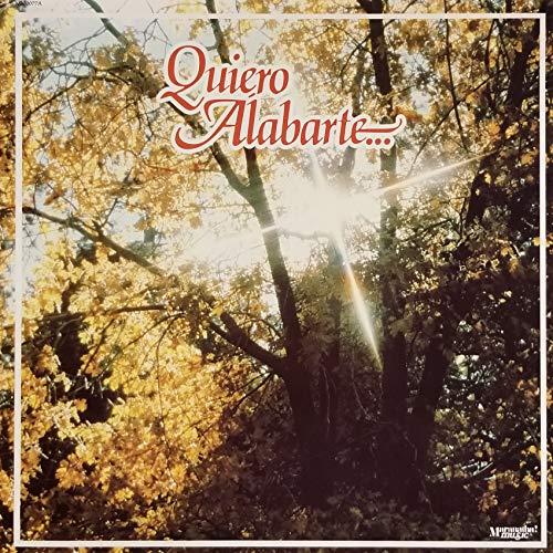 Quiero Alabarte : Songs- Canta Aleluya; Busca Primero; Abre Mis Ojos; Te Amo Rey; Gloria Te Doy Quiero Aabarte Senor; Padre Santo (1981 Vinyl Record)