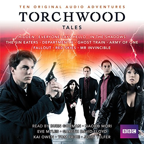 Torchwood Tales     Torchwood Audio Originals              By:                                                                                                                                 Steven Savile,                                                                                        Dan Abnett,                                                                                        James Goss                               Narrated by:                                                                                                                                 Eve Myles,                                                                                        Gareth David-Lloyd,                                                                                        Kai Owen                      Length: 18 hrs and 30 mins     1 rating     Overall 5.0