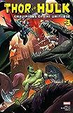 Thor vs. Hulk: Champions of the Universe (2017) #3 (of 6) (English Edition)