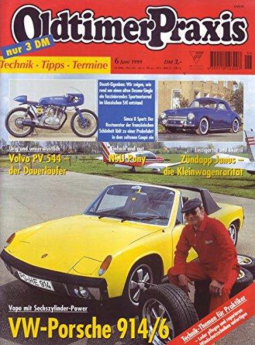 Oldtimer Praxis Nr. 06/1999 Urig und unverwüstlich Volvo PV 544 - der Dauerläufer