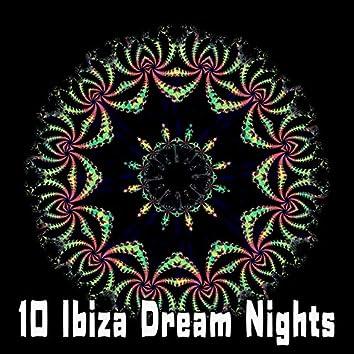 10 Ibiza Dream Nights