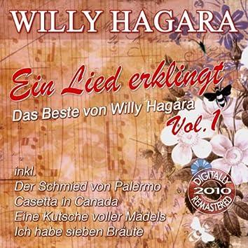 Ein Lied erklingt - Das Beste von Willy Hagara, Vol. 1
